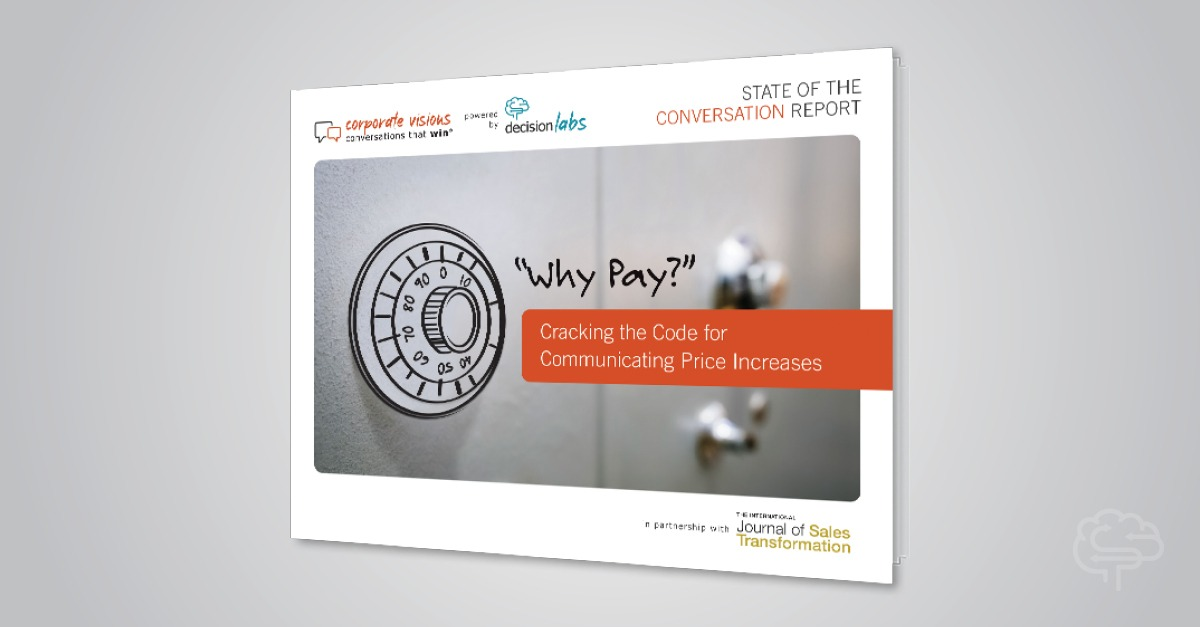 """Report: """"Why Pay?"""" Cracking the Code for Communicating Price Increases"""